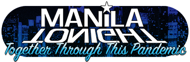 ManilaTonight - Together through this pandemic!